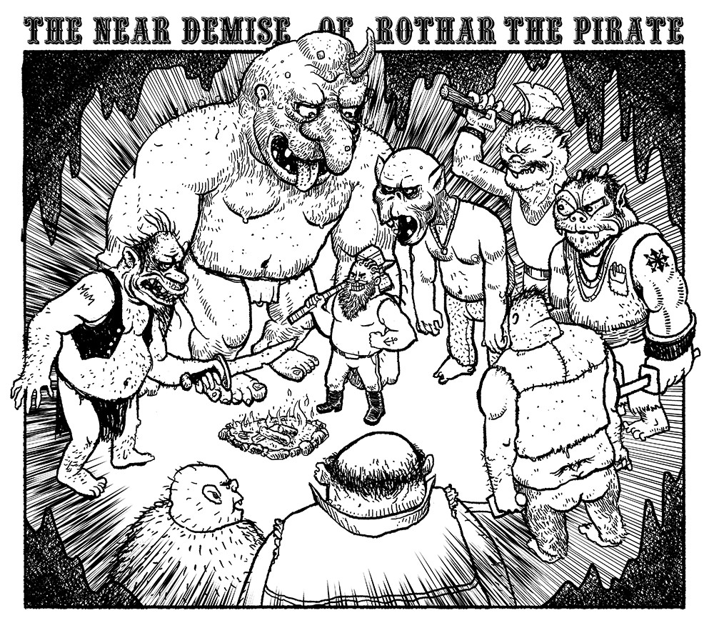 The Near Demise of Rothar the Pirate