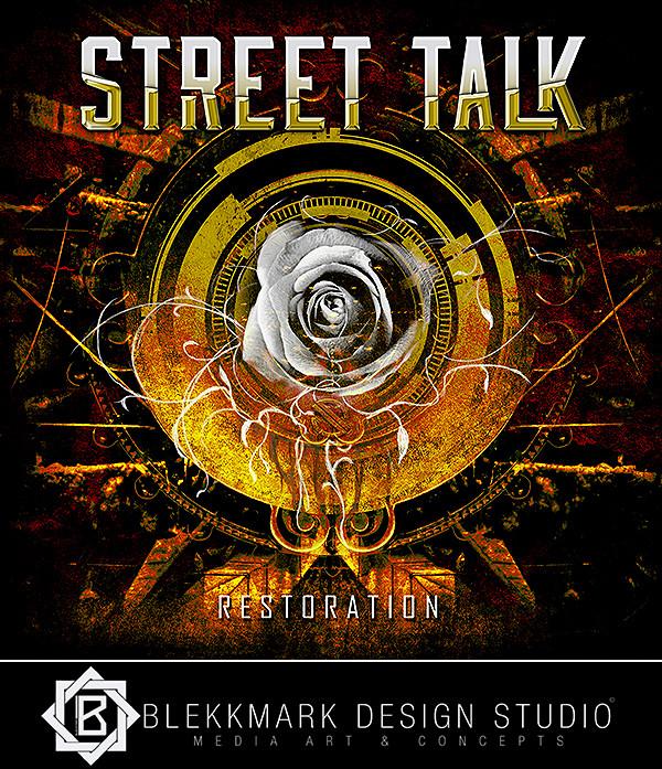 Street Talk - Restoration