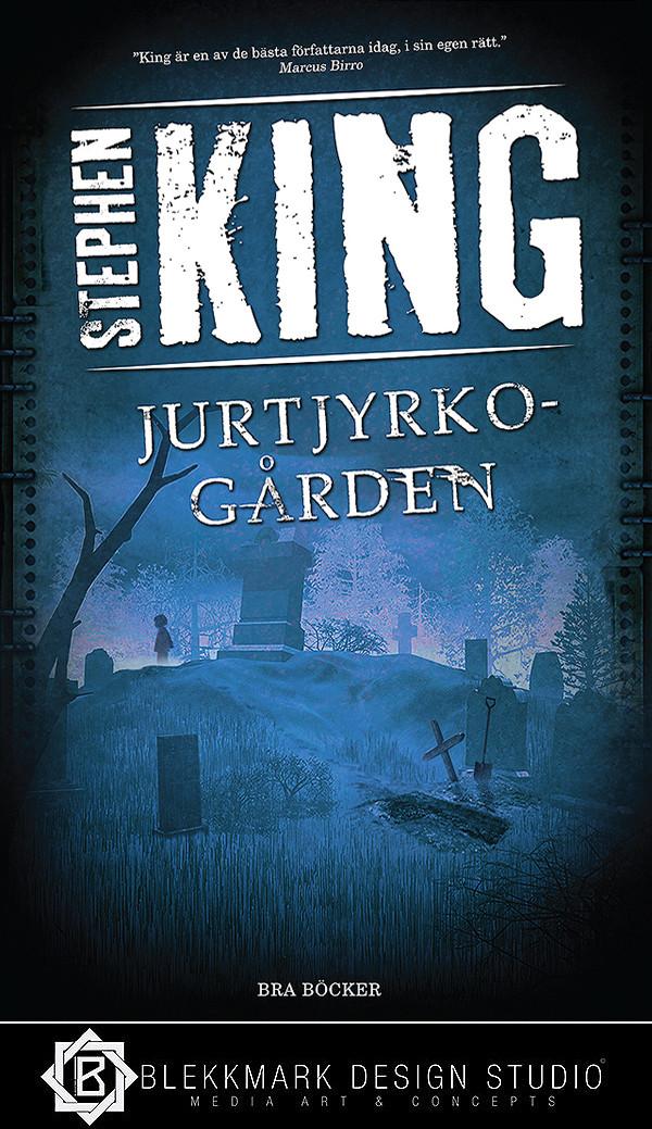 Stephen King - Jurtjyrkogården (Pet Sematary)