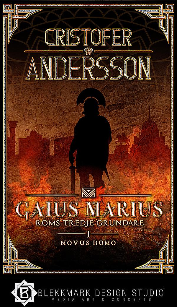Cristofer Andersson - Gaius Marius: Roms Tredje Grundare