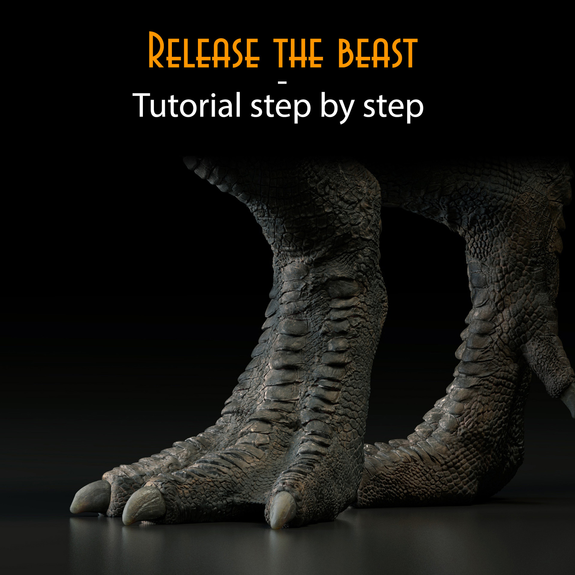 Release the beast - step by step tutorial about how to create high believable creatures for VFX