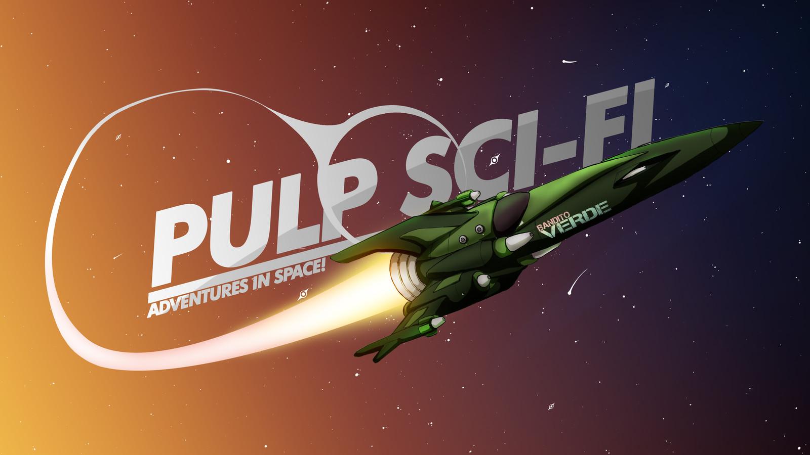 Pulp Sci-Fi Adventures in Space!