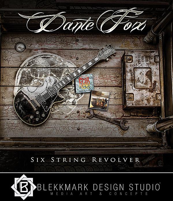 Dante Fox - Six String Revolver