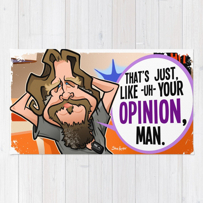 Steve rampton your opinion man rugs