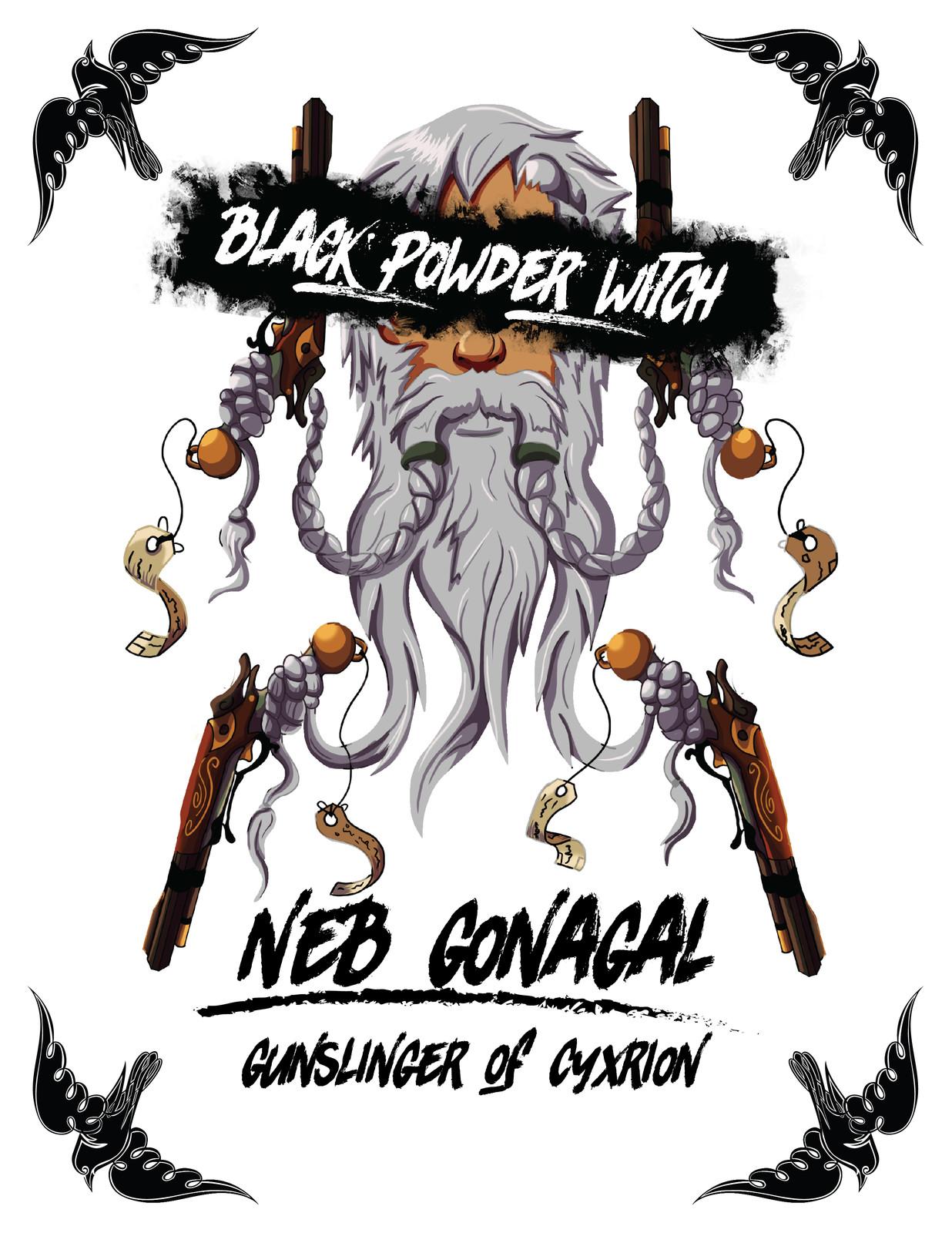 Neb Gonagal the Black Powder Witch