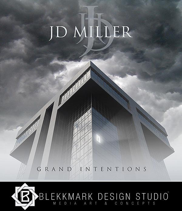 JD Miller - Grand Intentions
