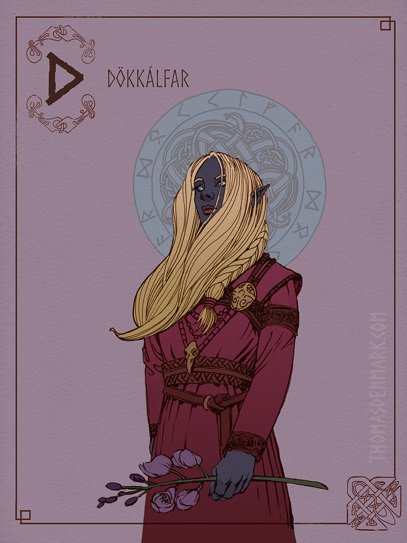 D is for Dark Elf. Dökkálfar in old Norse, live down below the earth. They are different from the light elves in appearance, and even more so in nature.