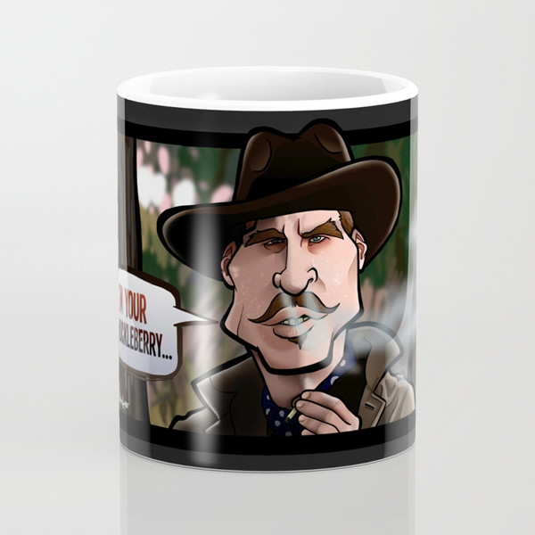 Steve rampton im your huckleberry tombstone mugs