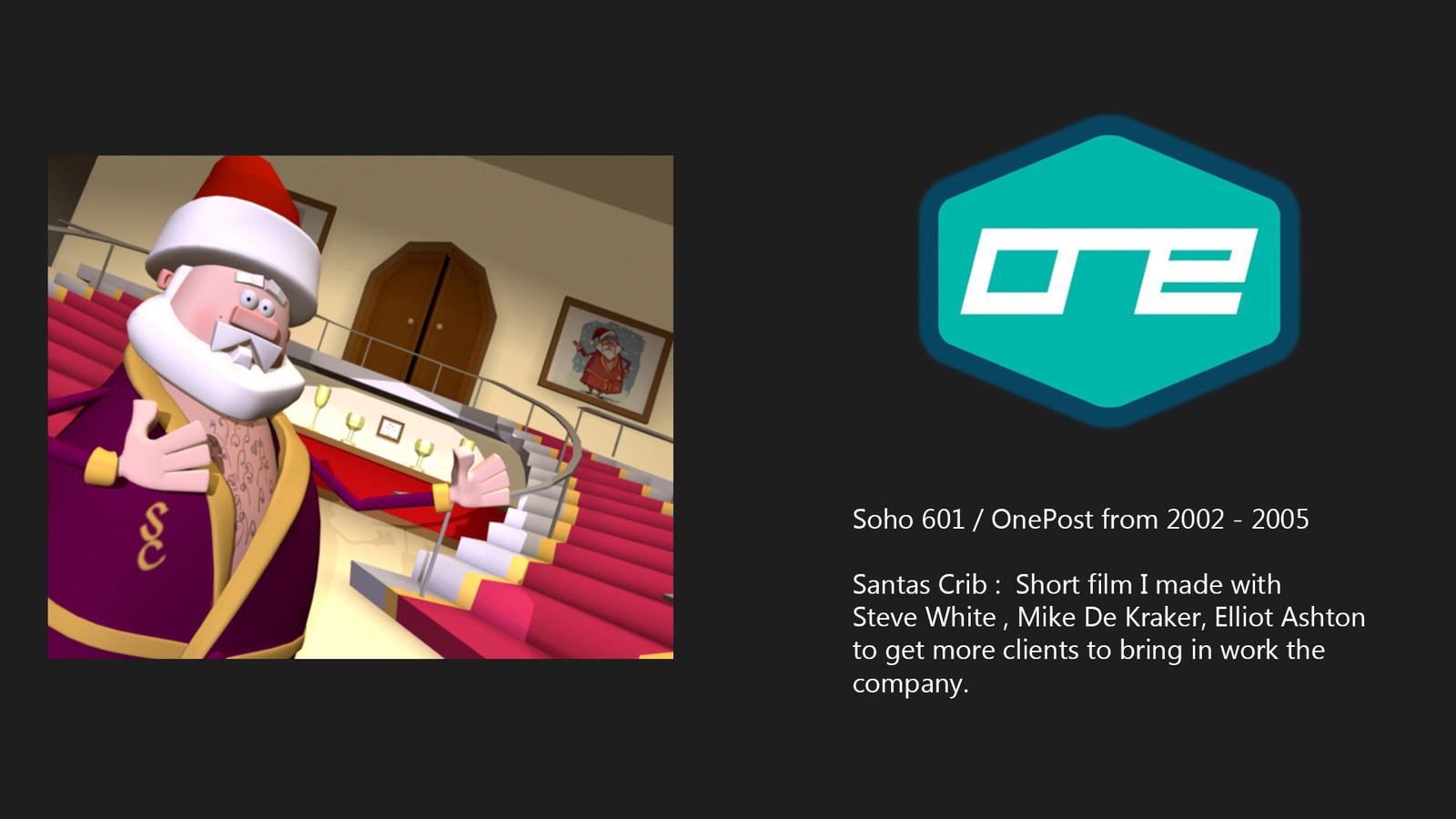 Soho 601 / OnePost  :  Santas Crib