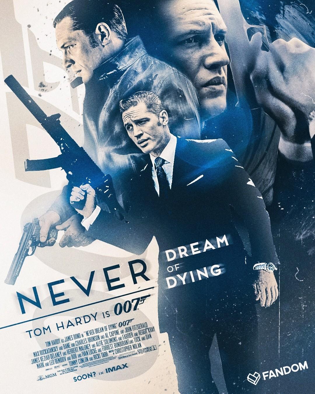 Tom Hardy is 007