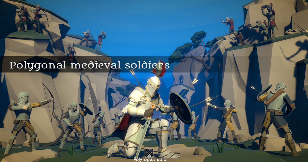 Polygonal Medieval Soldiers Pack