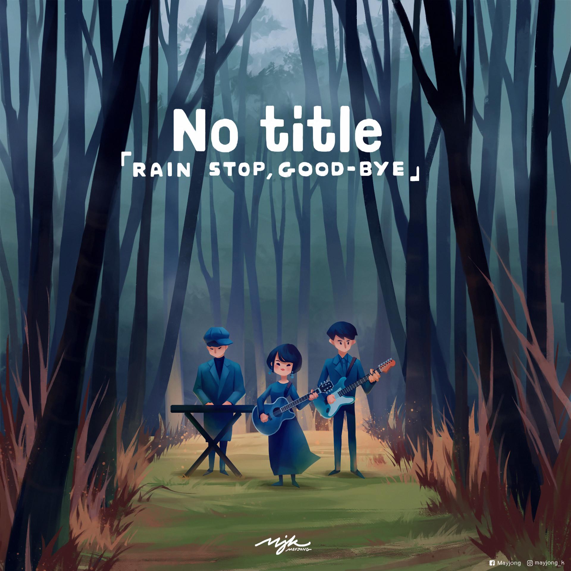 May Jongkochakorn - No title 「rain stops, good-bye」