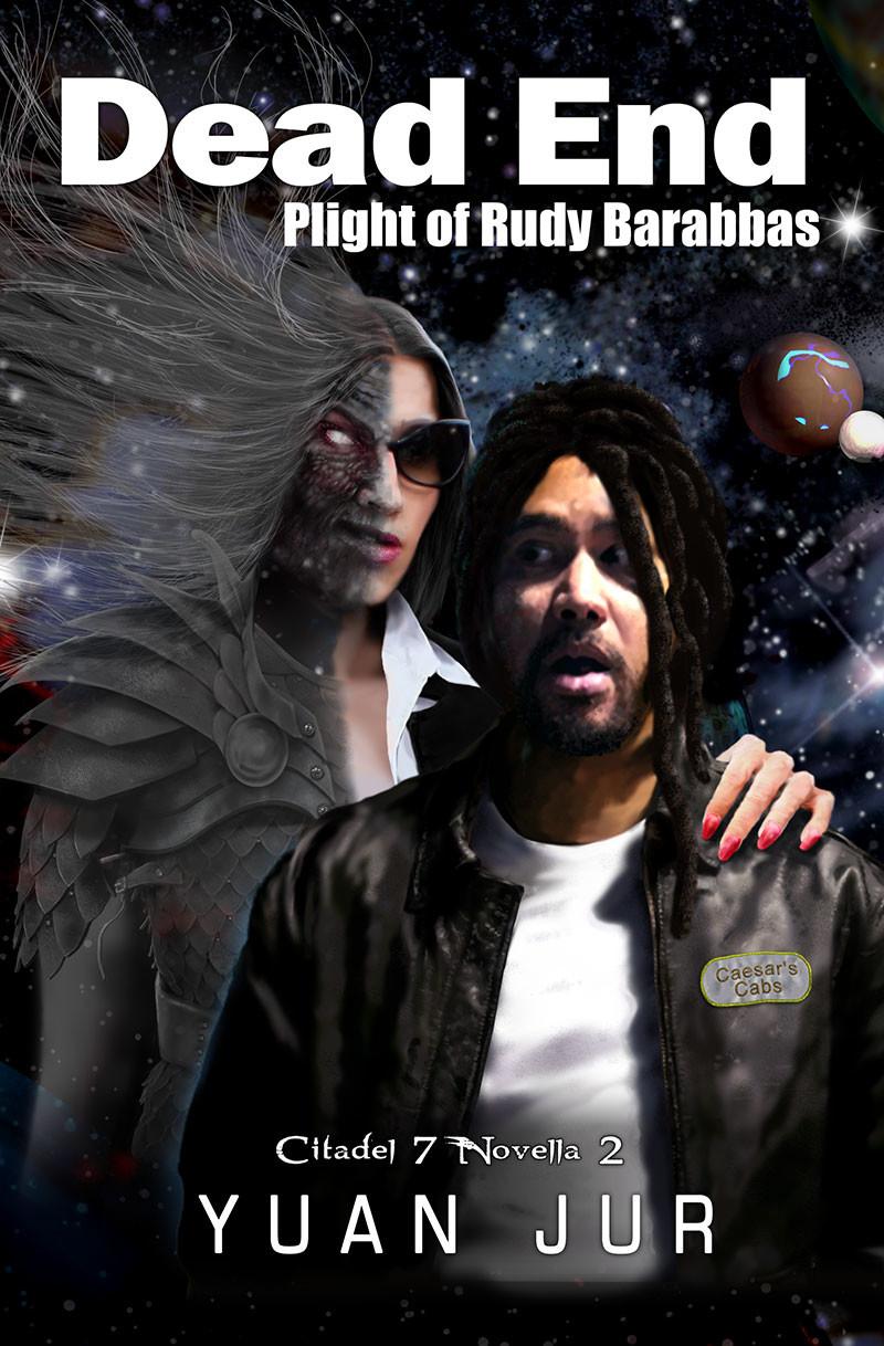 Dead End digital book cover design for sci-fi book series Citadel 7 by Yuan Jur. Character development & concept art of Rudy Barabus & Insidia.