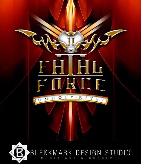Fatal Force - Unholy Rites