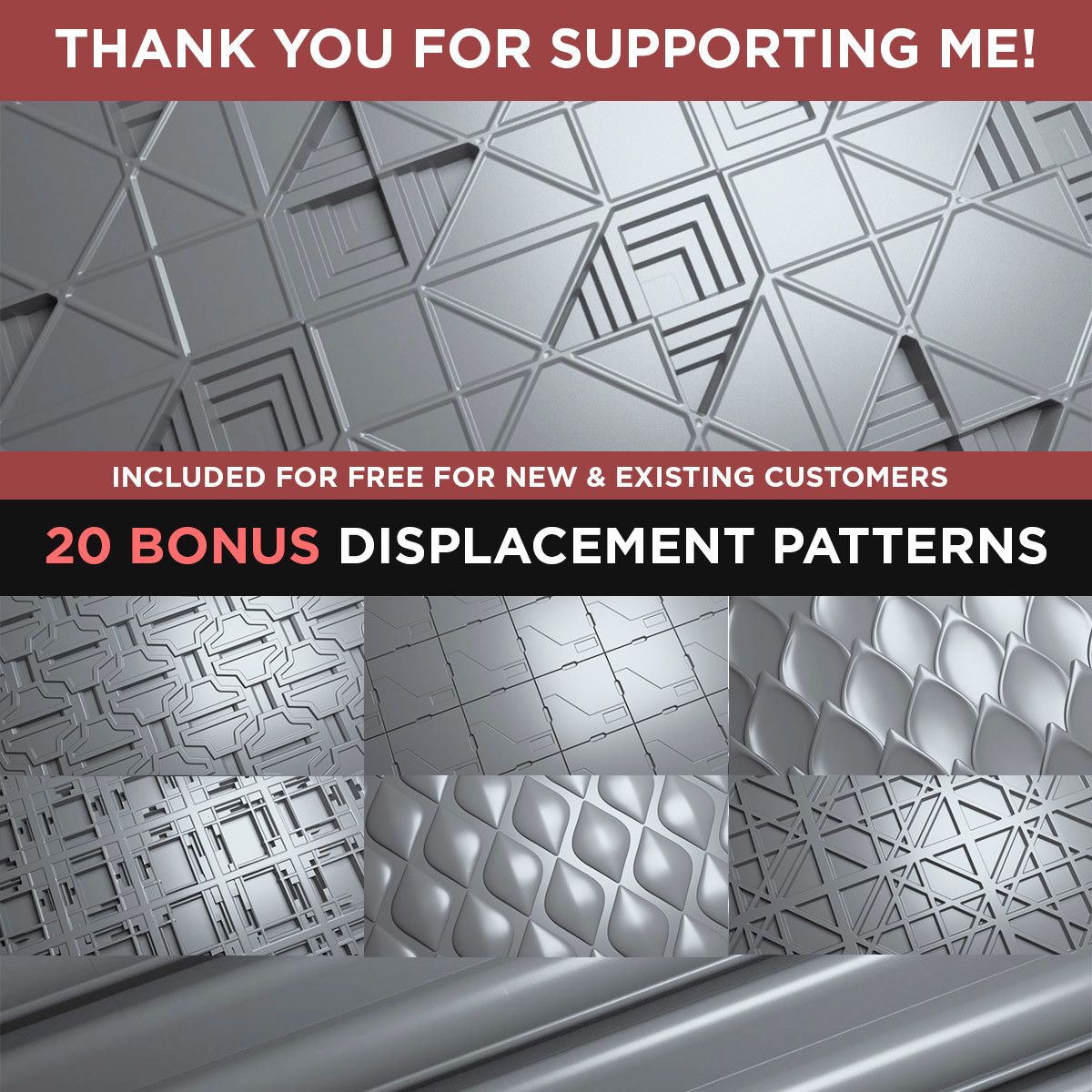 20 BONUS DISPLACEMENT PATTERNS + A BONUS TUTORIAL AVAILABLE FOR EVERYONE THAT OWNS THE COMPLETE PACK. That brings the grand total to 145.