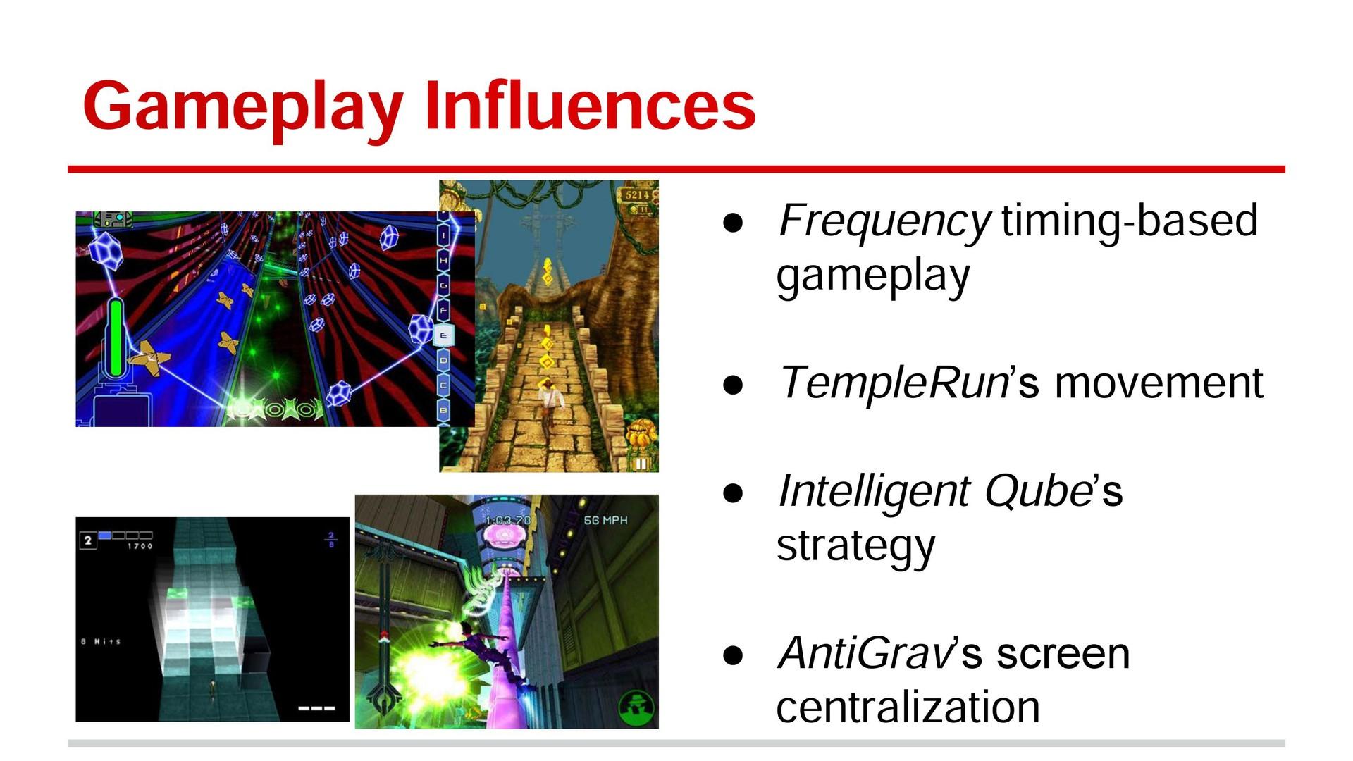 Gameplay Influences Slide