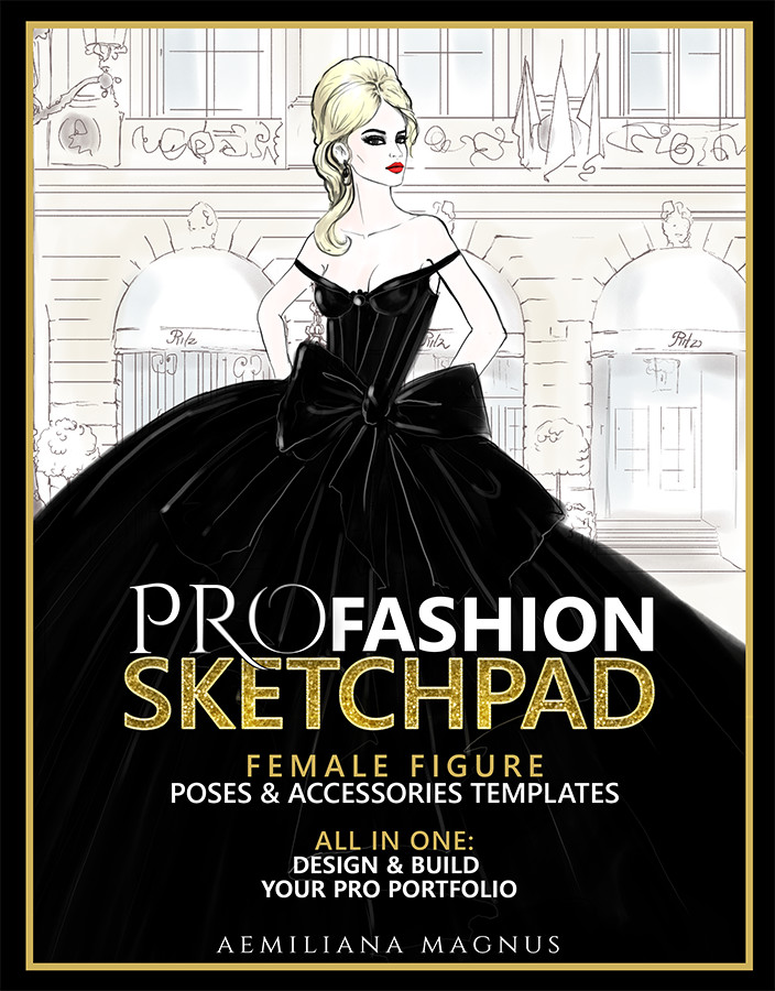 Artstation Pro Fashion Sketchpad Fashion Designer Sketchbook 600 Fashion Templates Aemiliana Magnus