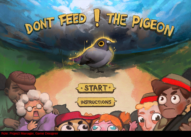 Don't Feed the Pigeon (2017)
