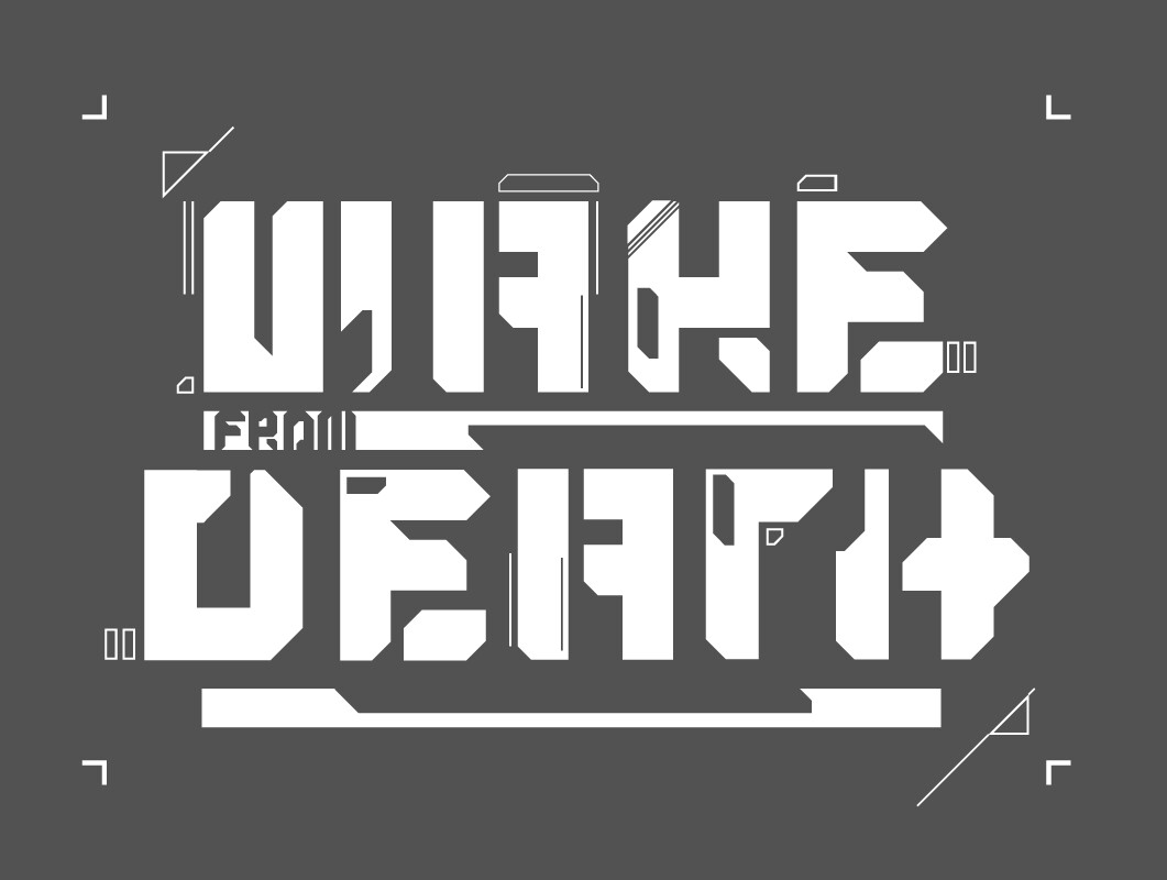 "Logo treatment for the title ""Wake From Death"" Letters were inspired by cyberpunk themes in movies like Blade Runner as well as billboards that can be seen in Japan"