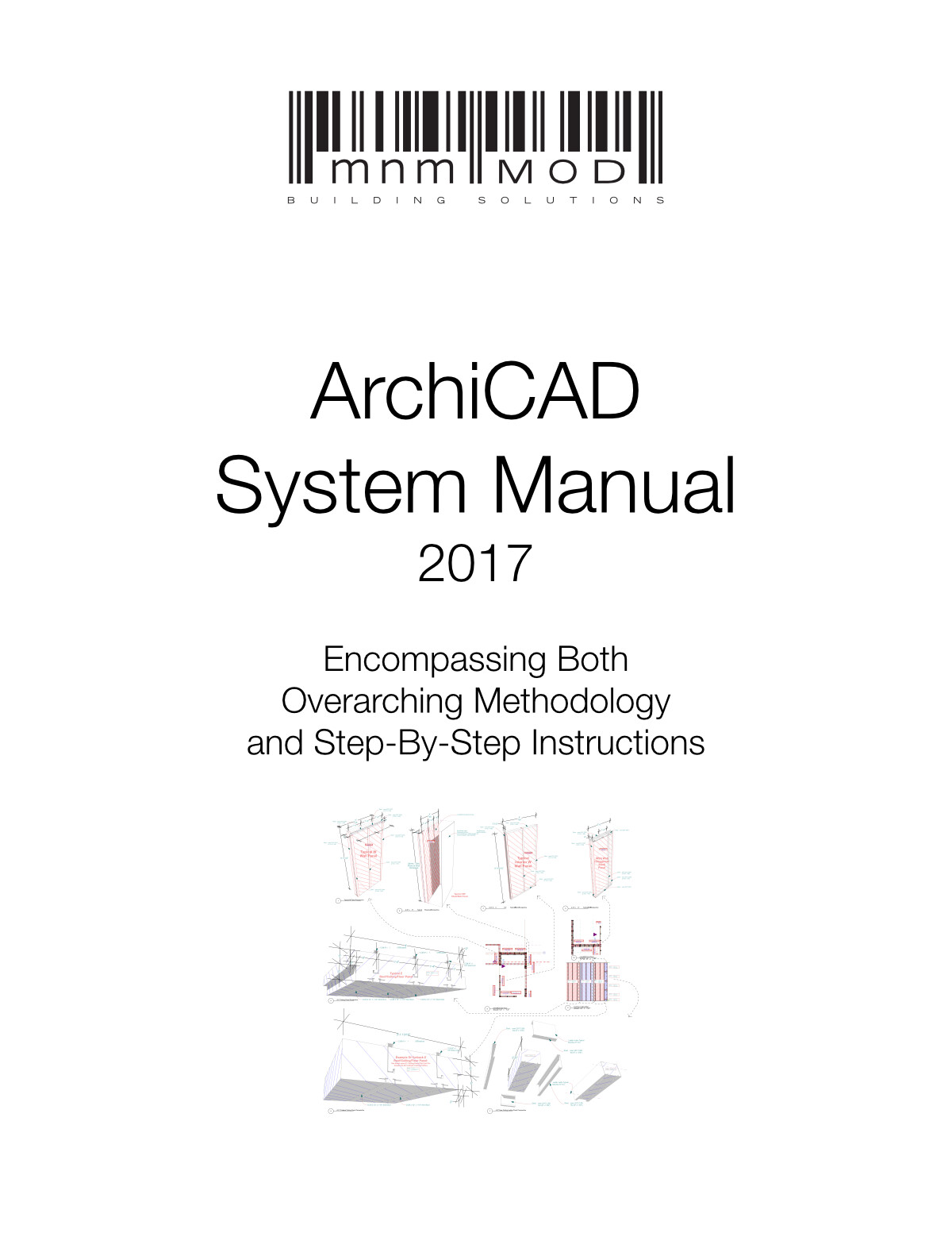 Old Work - Excerpt only of technical documentation of new mnmMOD system design tools, new design approach and new documentation [all my work]