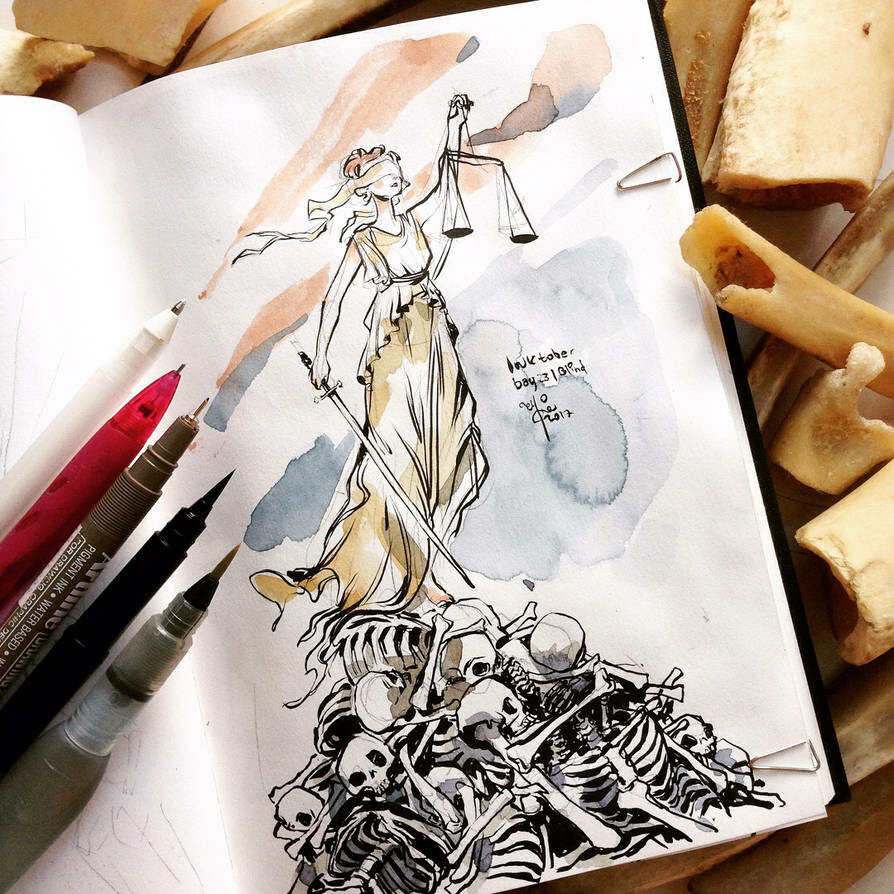 """INKtober day 23  Blind. """"All justice is built upon the mistakes of the past and fears for the future.""""-J.L. Scoots"""