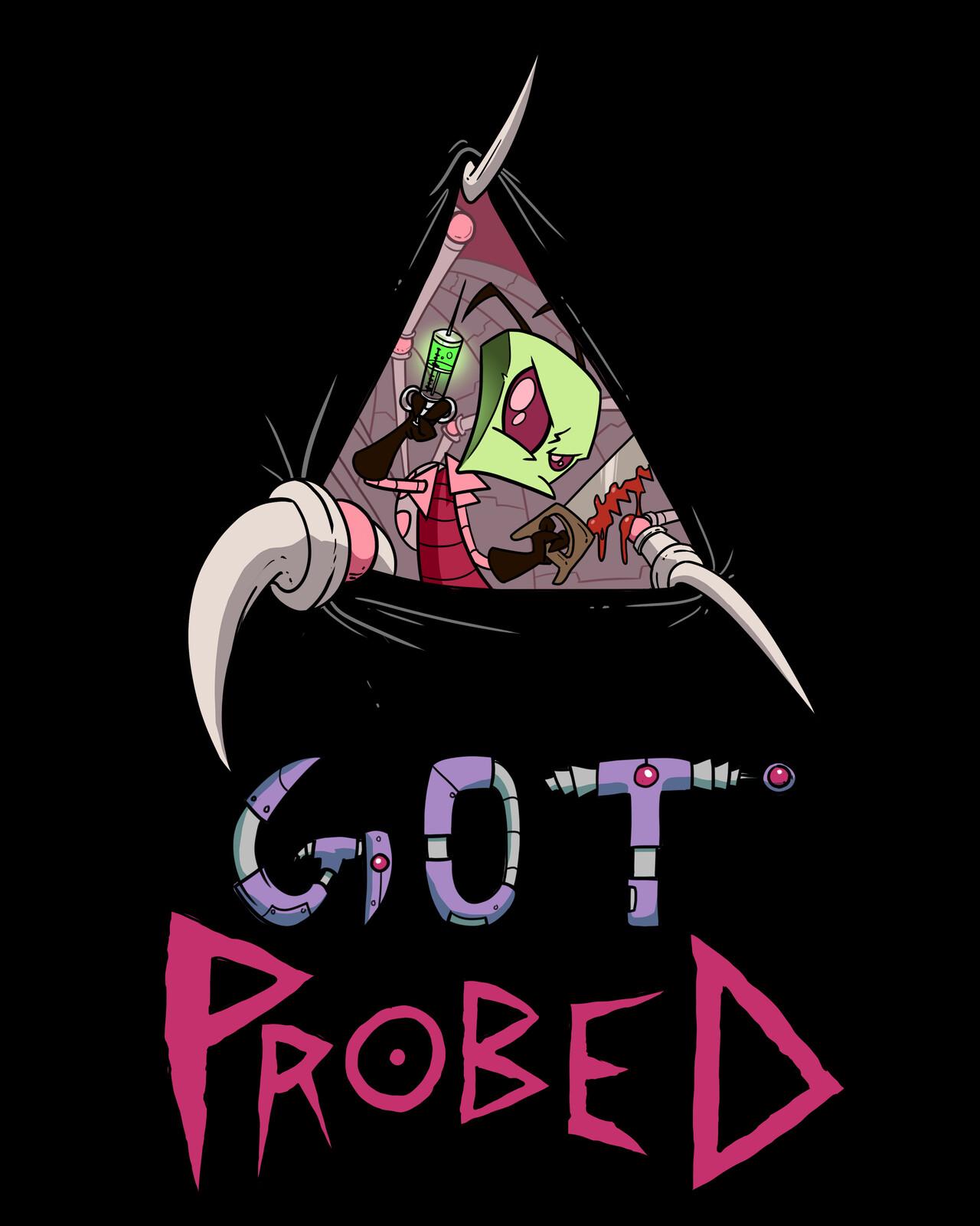 got probed