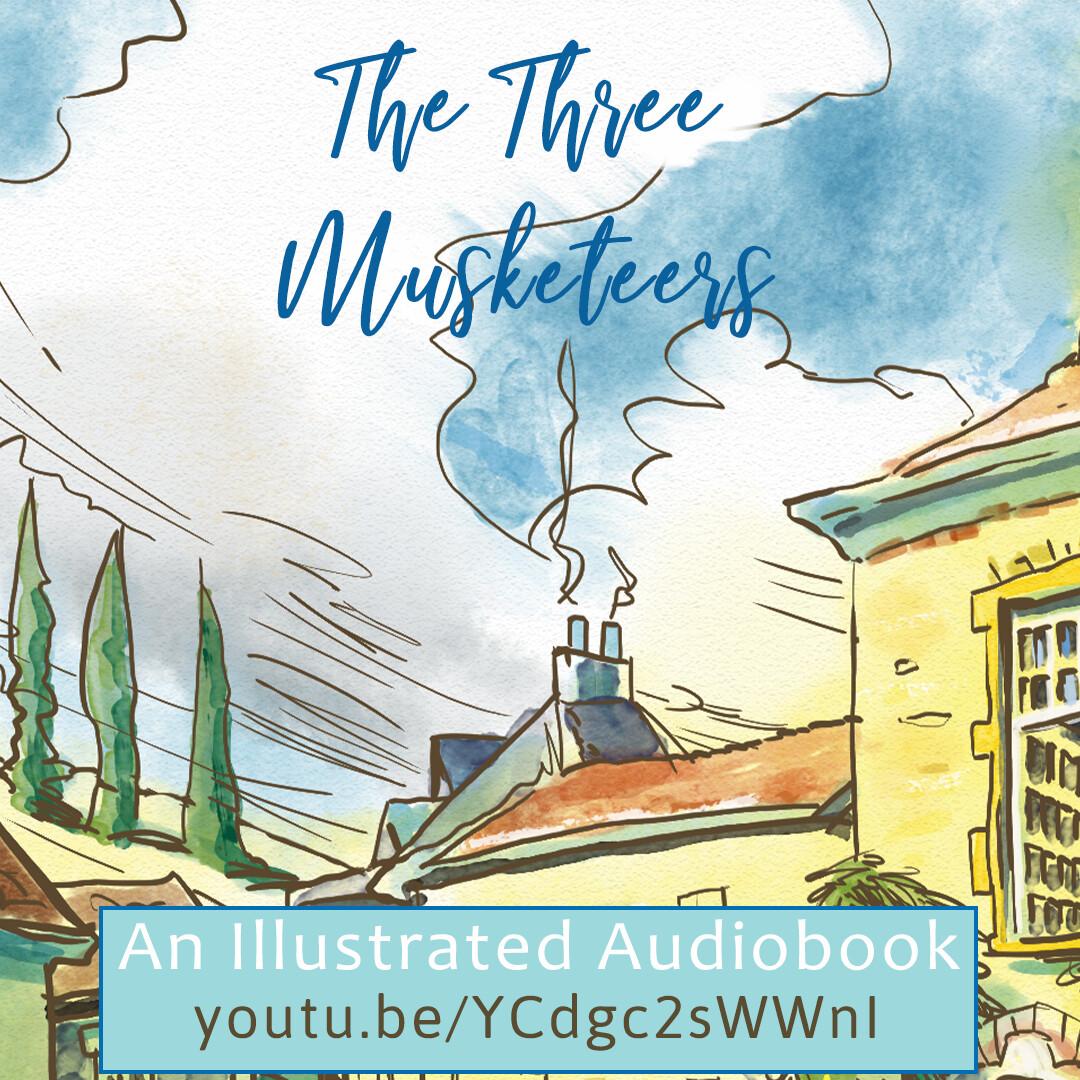 The Three Musketeers Illustrated Audiobook
