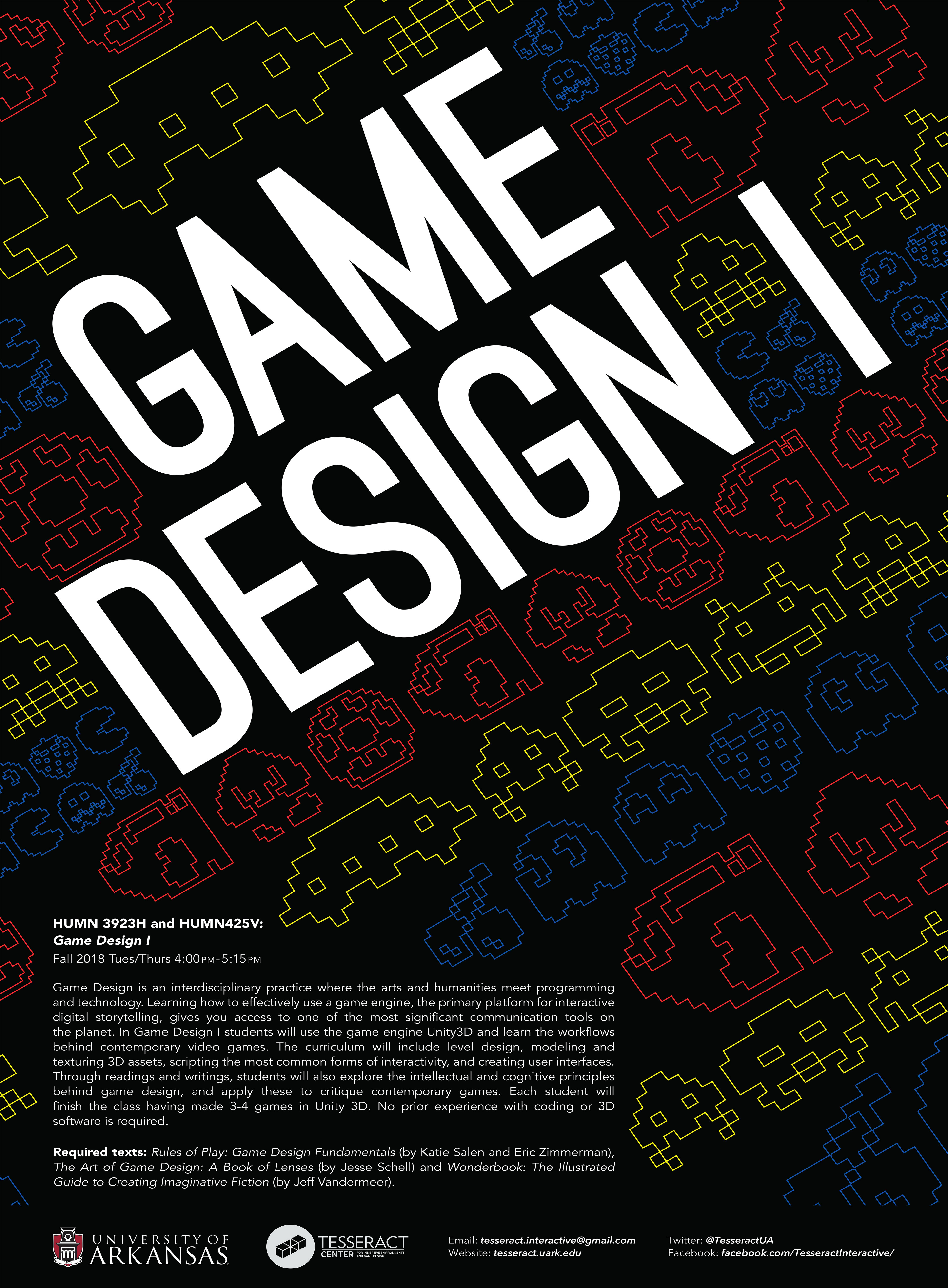 Poster for the Tesseract Center's Game Design I class, where students are introduced to the basics of Game Design as well as introduced to all multiple aspects of game creation in the Unity Engine.