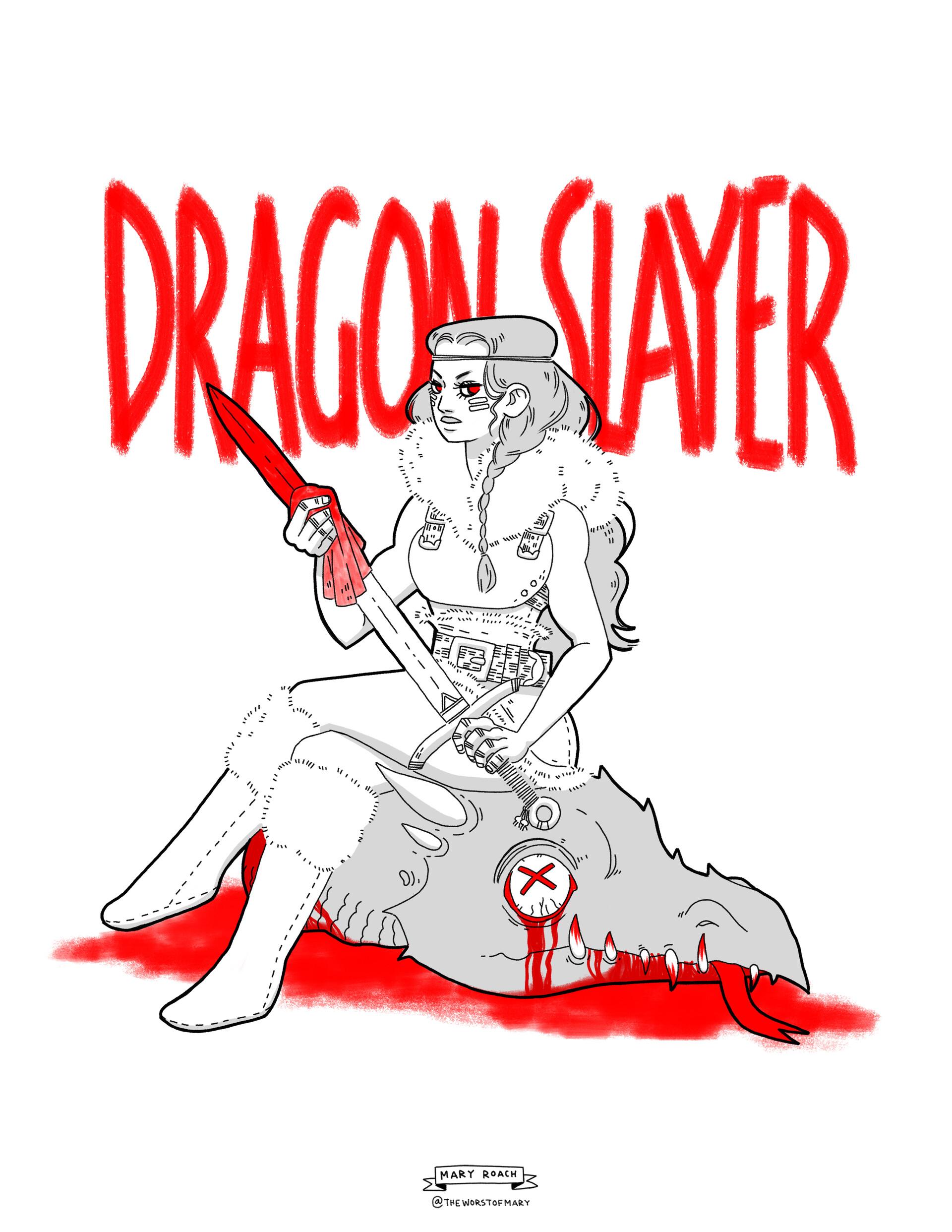 Mary roach dragonslayer1