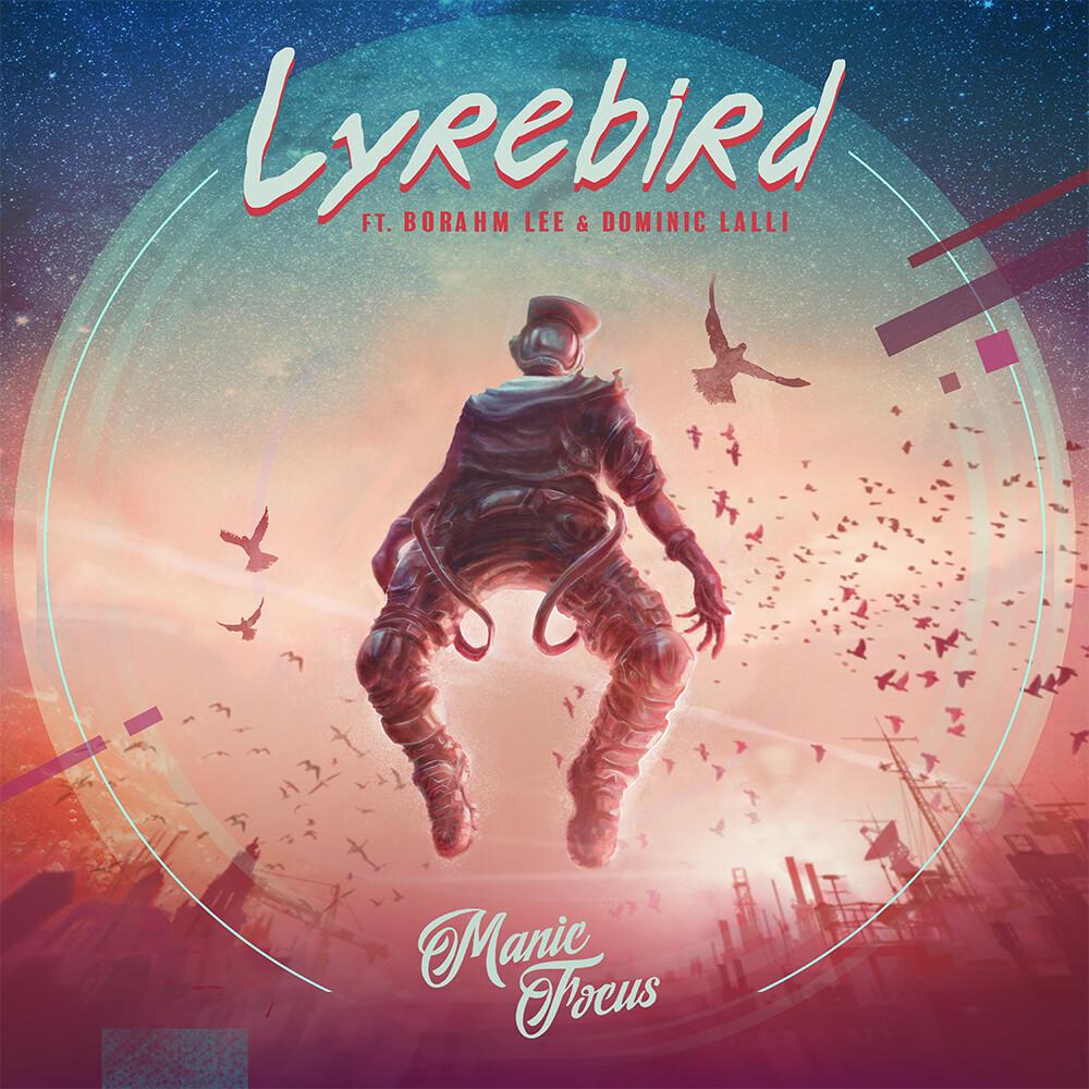 Lyrebird cover art for Manic Focus