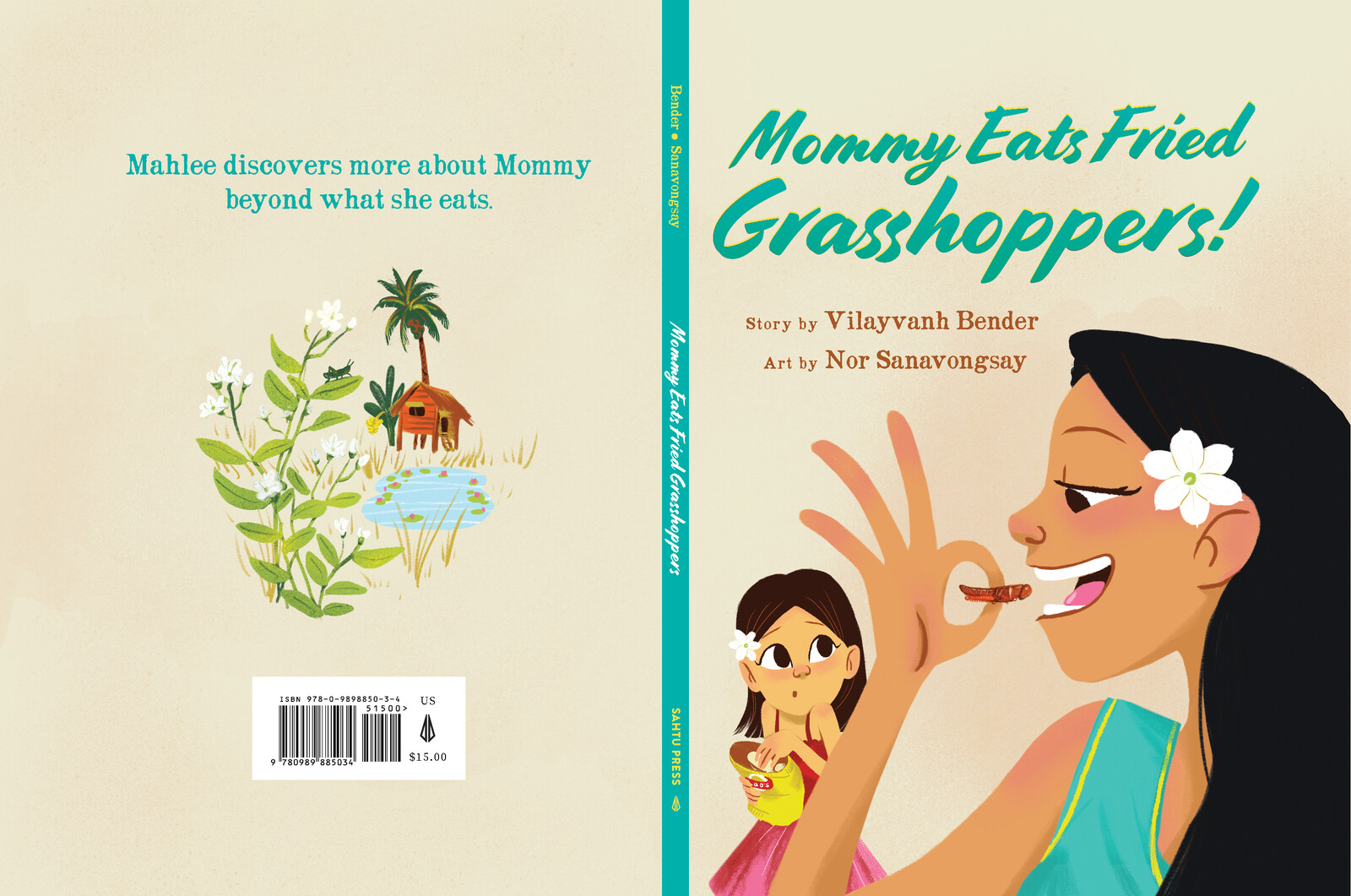 Mommy Eats Fried Grasshoppers Illustrated by Nor Sanavongsay