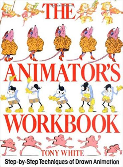 """""""THE ANIMATOR'S WORKBOOK"""""""