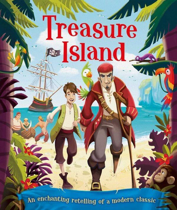"An enchanting retelling of a modern classics! ""Treasure Island"" Author: Robert Louis Stevenson Illustrator: Eva Morales Publisher: Igloo Books (2018) ISBN-10: 1499880065 ISBN-13: 978-1499880069"