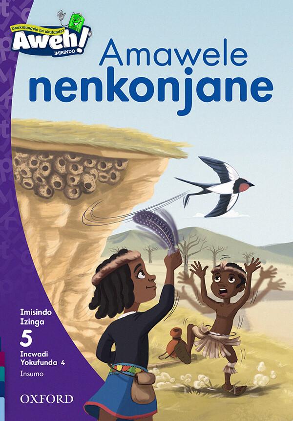 """""""Amawele nenkonjane"""" Author: OUPSA Illustrator: Eva Morales Publisher: OUP Southern Africa (2020) ISBN-13: 9780190441401"""