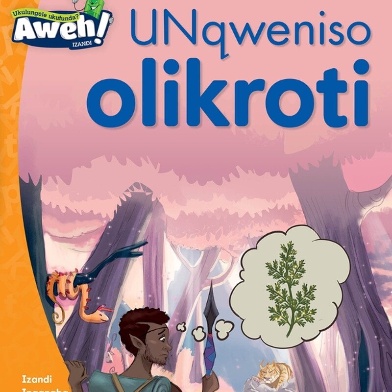 """UNqweniso olikroti"" by ©OUP Southern Africa"