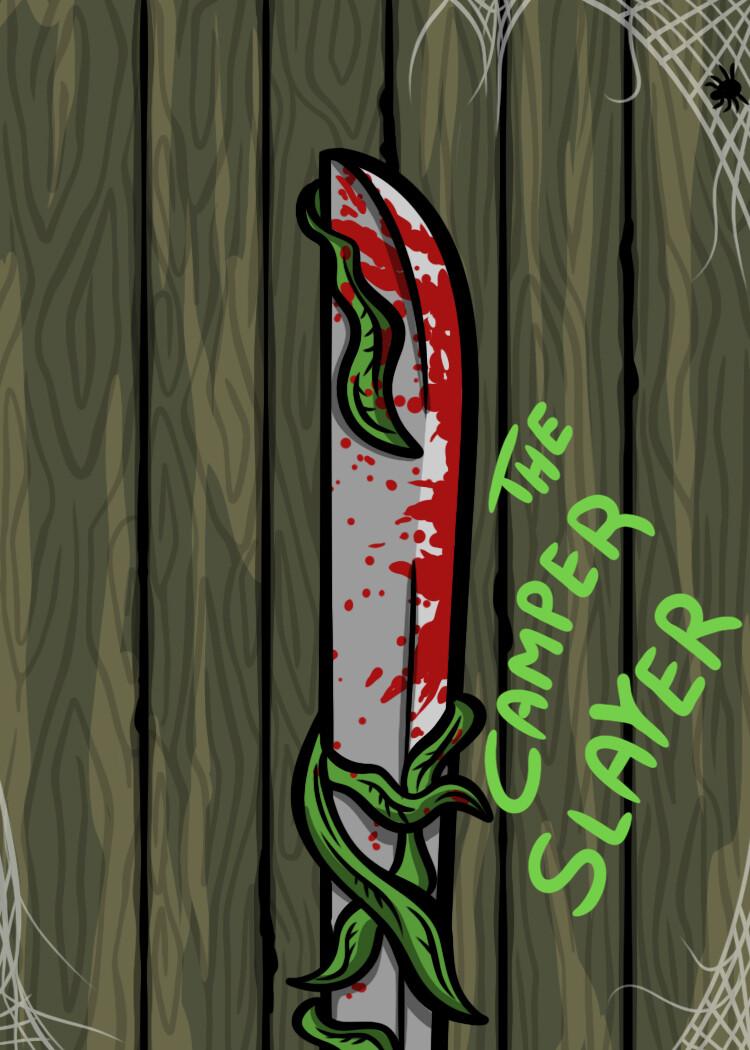 """Blade """"The Camper Slayer"""""""