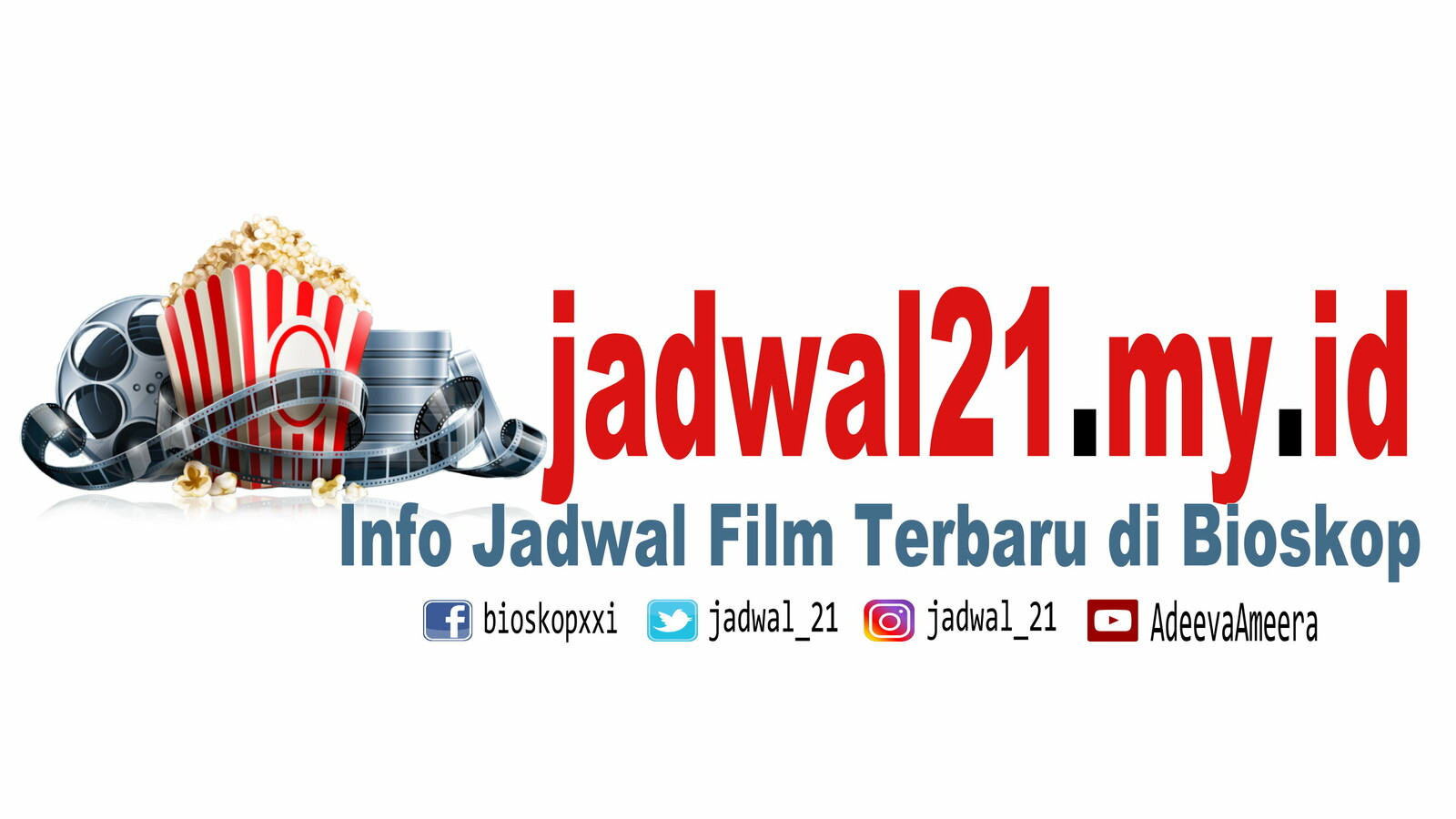 Jadwal XXI Bioskop 21