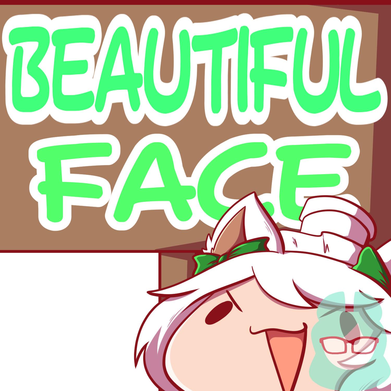 Beautiful Face Sign