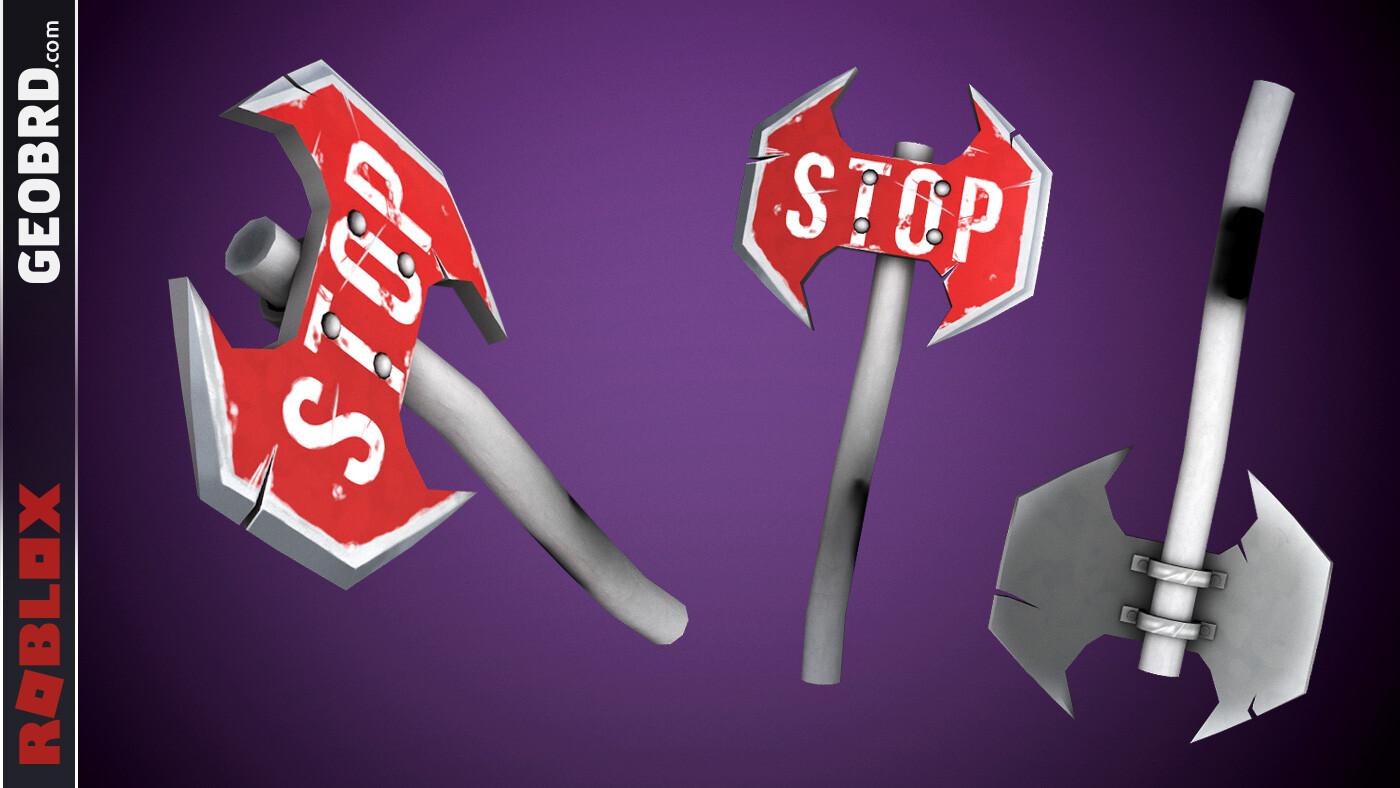 Stop Sign Axe