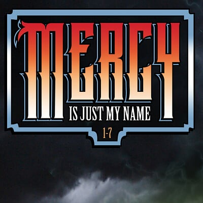Mercy is Just My Name Introduction (Scroll DOWN for more pages)
