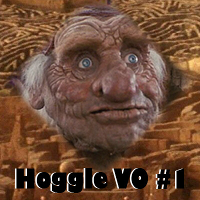 The thumbnail for Hoggle VO #1