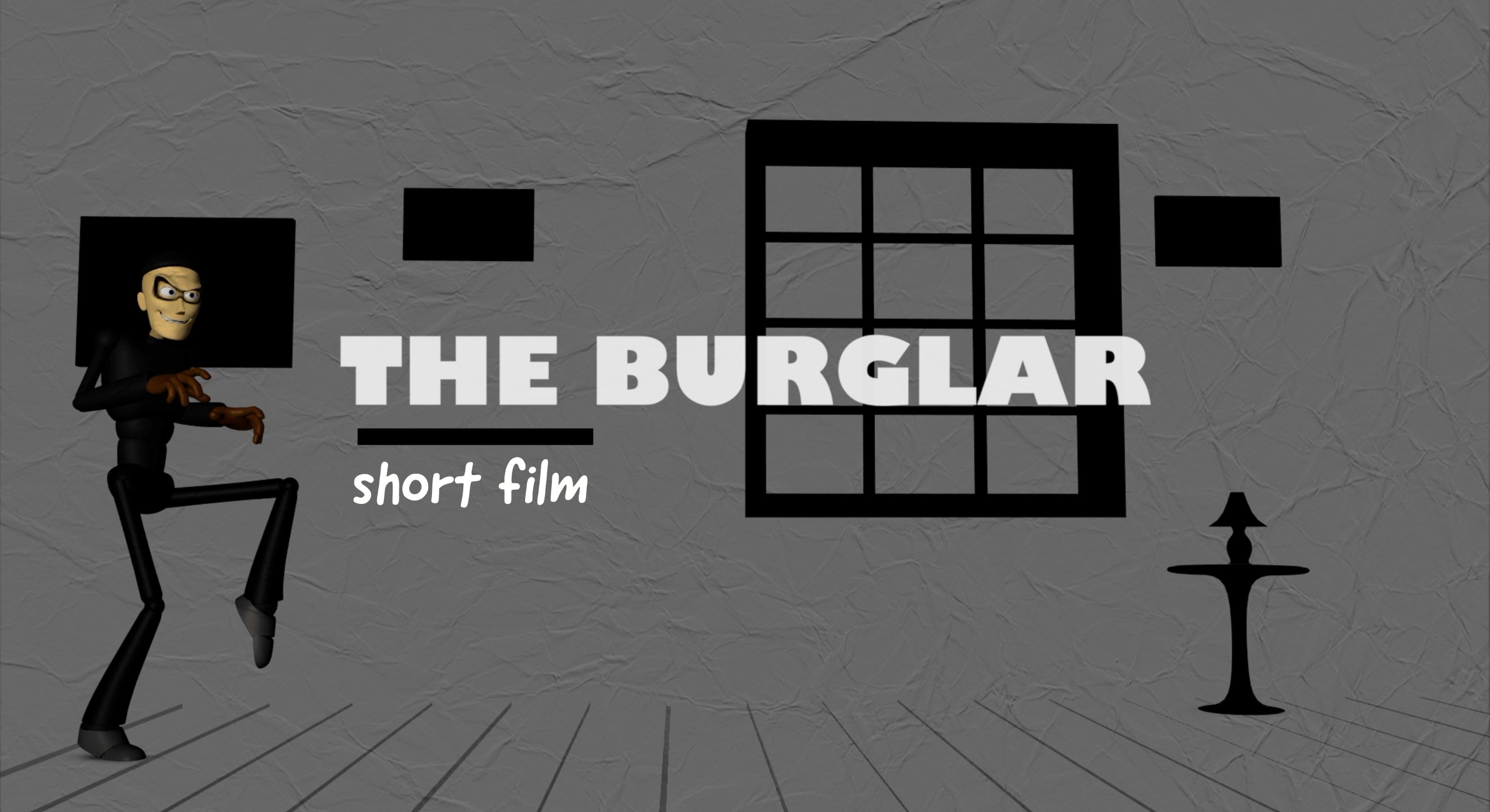 The Burglar. 3D animation short.