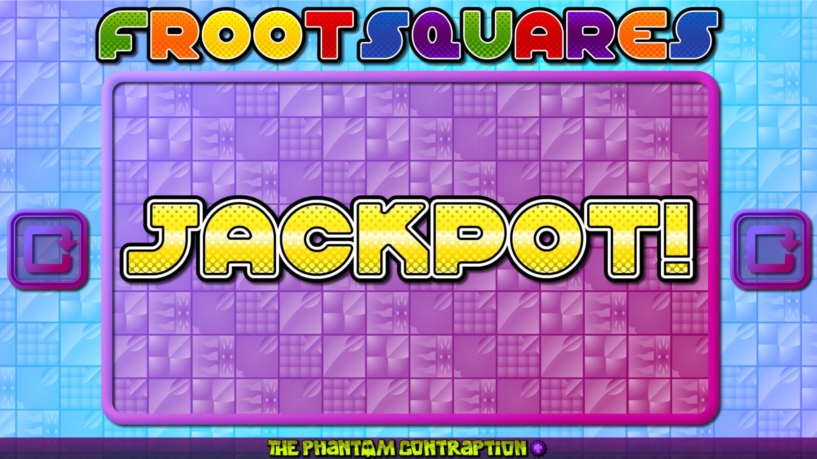 Froot Squares Landscape Screenshot: Jackpot Screen