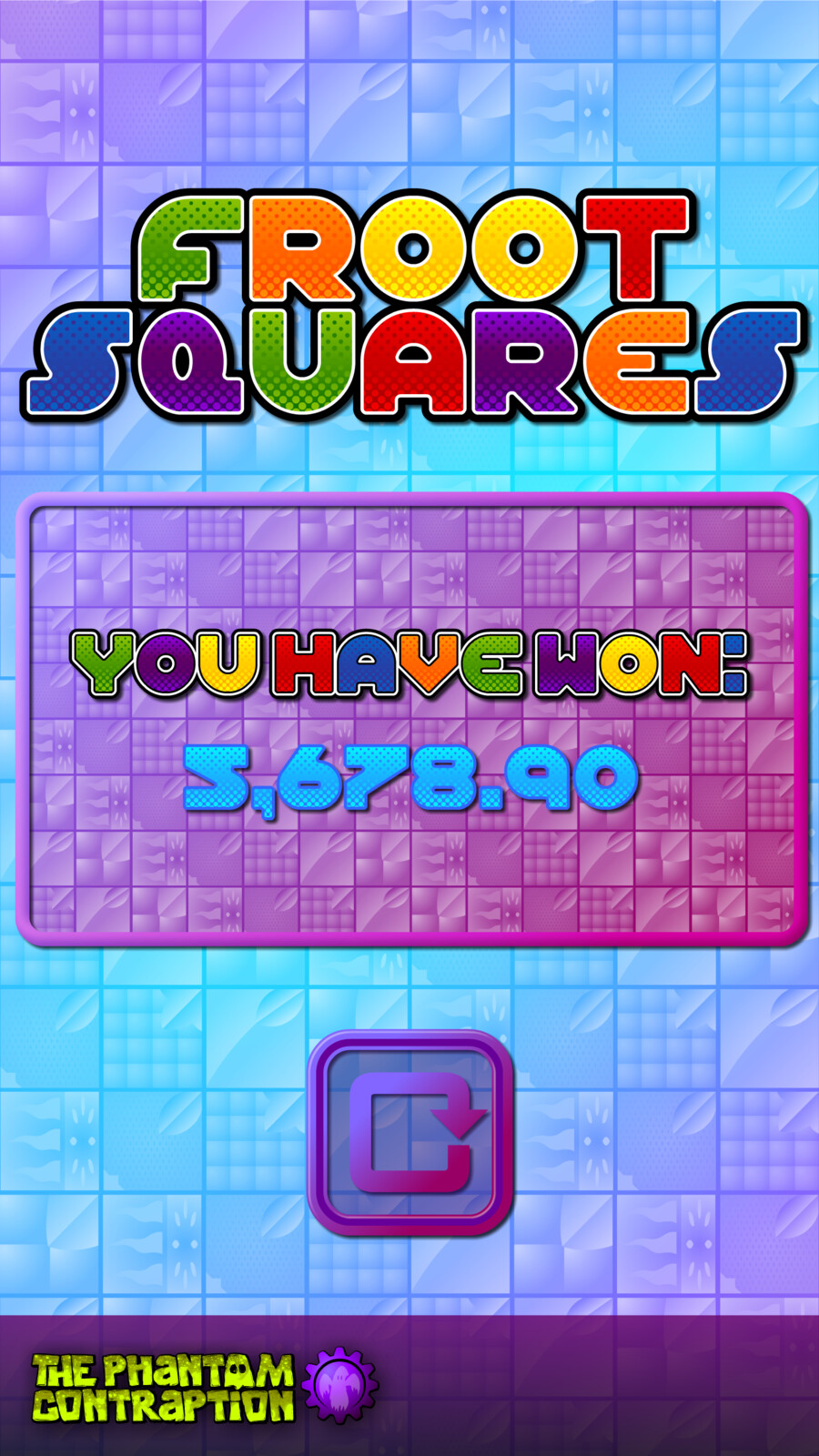 Froot Squares Portrait Screenshot: You Have Won