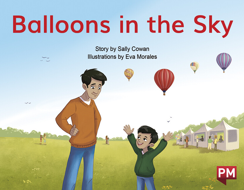 """Balloons in the Sky"" by ©NELSON CENGAGE LEARNING    Author: Sally Cowan Illustrator: Eva Morales Publisher: ©Cengage Company (2020) Languaje: English ISBN-13: 9780170329651"