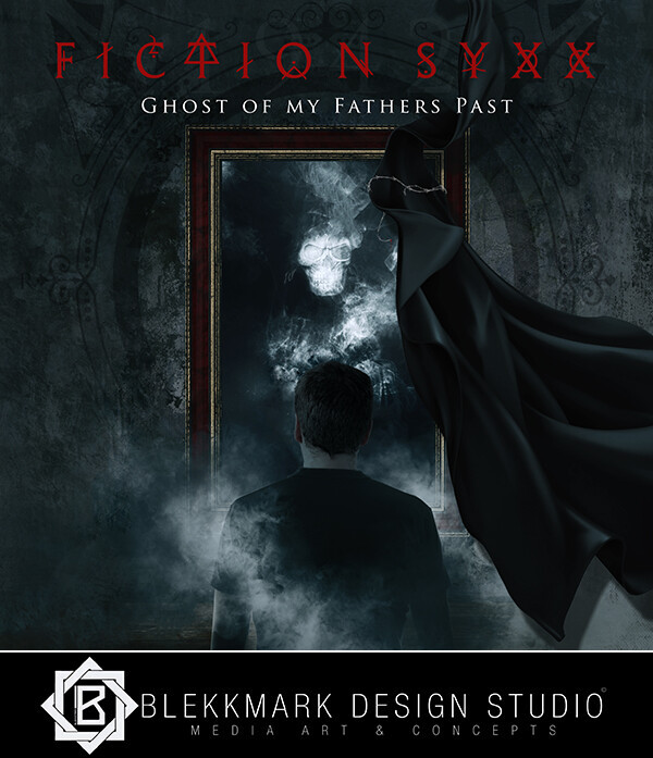 Fiction Syxx - Ghost of my Fathers Past