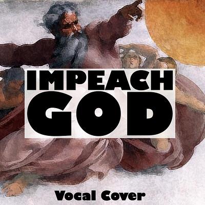 Christopher royse impeach god thumbnail1
