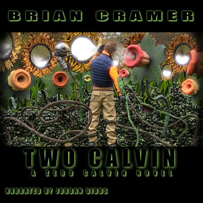 Brian cramer two calvin audiobook cover2