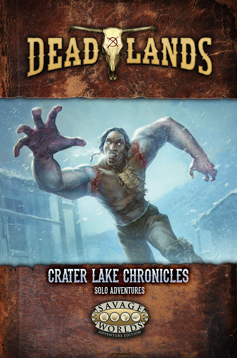 Deadlands: Crater Lake Chronicles book cover