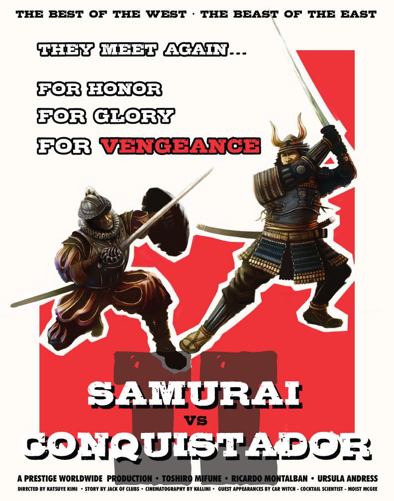Samurai vs Conquistador II - Mock Movie Poster